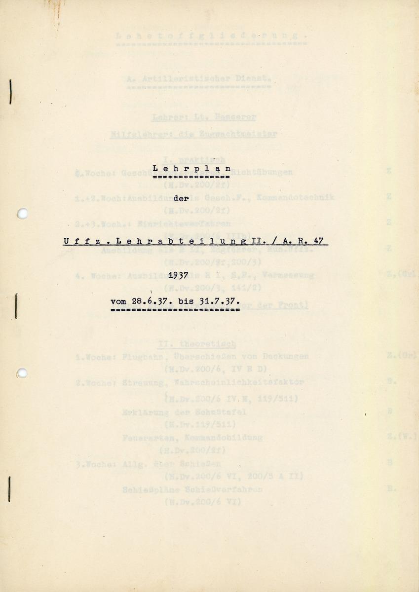 Lehrplan der Uffz.Lehrabteilung II.A.R.47 1937 vom 28.6.37. bis 31.7.37.