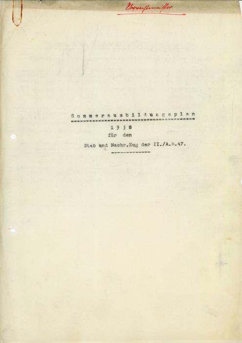 Sommerausbildungsplan 1938 für den Stab und Nachr.Zug der II./A.R.47